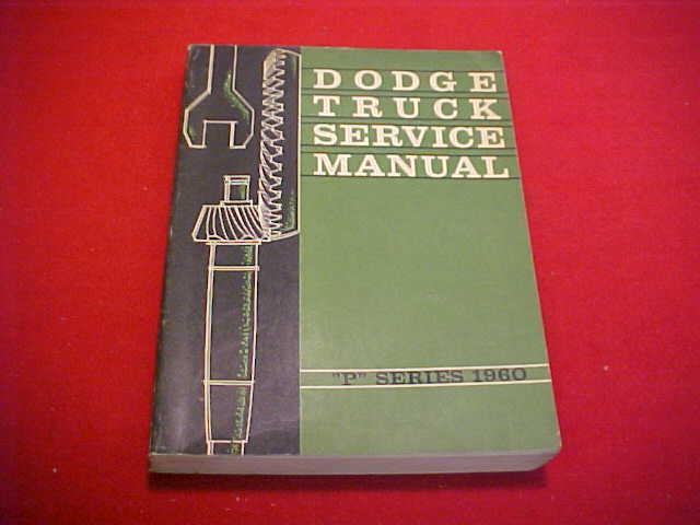 1960 Dodge D W 100 200 300 Pickup P Truck Service Shop