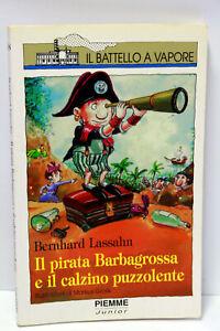 IL-PIRATA-BARBAGROSSA-E-IL-CALZINO-PUZZOLENTE-LIBRO-USATO-PIEMME-ML3-67491