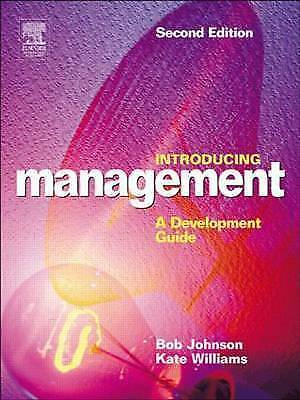 Introducing Management: A Development Guide, Johnson, Bob, Williams, Kate, Very