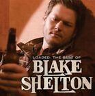 Loaded The Best of Blake Shelton Audio CD