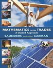 Mathematics for the Trades : A Guided Approach by Robert A. Carman and Hal M. Saunders (2013, Paperback)
