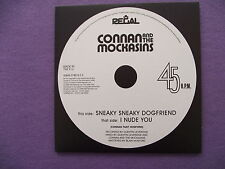 Connan and the Mockasins - Sneaky Sneaky Dogfriend / I Nude You. Promo CD Single