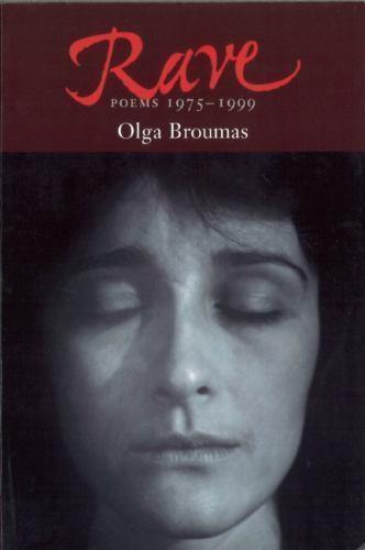Rave: Poems, 1975-1999, Broumas, Olga, Good Condition, Book
