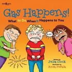 Gas Happens!: What to Do When it Happens to You by Julia Cook (Paperback, 2015)