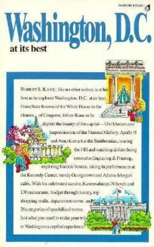 Washington, D.C. at Its Best (World at Its Best Travel Series) Kane, Robert S.
