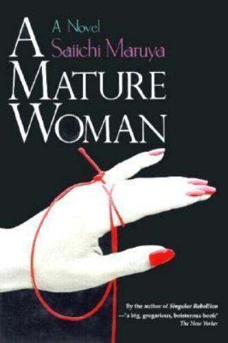 A Mature Woman by Maruya, Saiichi