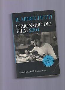 Il-Mereghetti-Dizionario-dei-film-2004