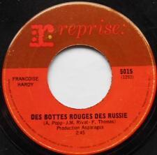 FRANCOISE HARDY Des bottes rouges des russies FRENCH POP CANADA 1969 Reprise 45