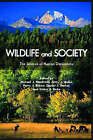 Wildlife and Society: The Science of Human Dimensions by Island Press (Paperback, 2008)