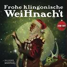Star Trek: Frohe klingonische Weihnacht von Paul Ruditis (2014, Gebundene Ausgabe)