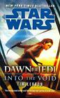 Star Wars: Dawn of the Jedi: Into the Void von Tim Lebbon (2014, Taschenbuch)