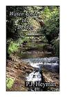 Water Under the Bridge by Pamela Jean Heyman (Paperback / softback, 2010)