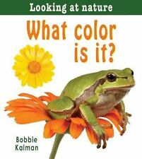 What Color Is It? (Looking at Nature)