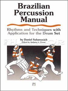 Humoristique Brazilian Percussion Manuel Rhythm & Technique For The Drum Set Music Book-afficher Le Titre D'origine