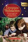Unvergessene Weihnachten - Band 6 (2010, Taschenbuch)