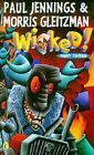Wicked! 3: Croaked: Part 3 - Croaked by Paul Jennings, Morris Gleitzman (Paperback, 1997)