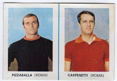 figurina CALCIATORI EDIS 1968//69 DA DISTRIBUTORE NEW ROMA PIZZABALLA CARPENETTI