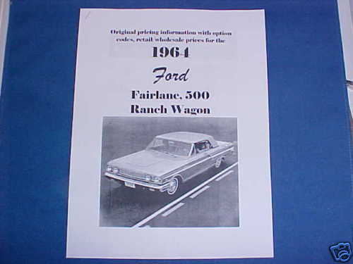1964 Ford Fairlane Ranch Station Wagon OEM Factory//Dealer price//options 64 500