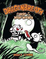 Dragonbreath: Curse of the Were-Wiener 3 by Ursula Vernon (2010, Hardcover)
