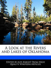A Look at the Rivers and Lakes of Oklahoma by Alys Knight (Paperback / softback, 2011)