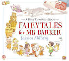 Fairytales for Mr Barker by Jessica Ahlberg (Hardback, 2015)