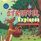 Struffel Explores by Susan M Maithya Book Paperback Softback