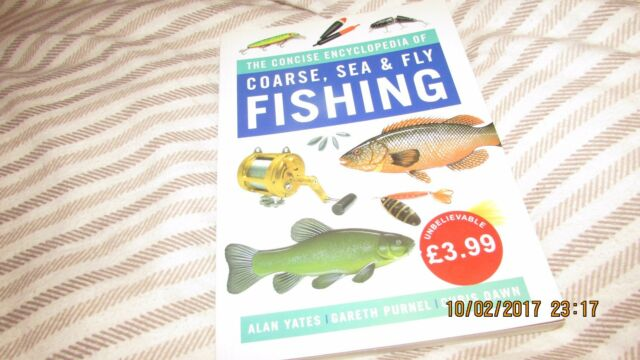 The Concise Encyclopedia of Coarse, Sea and Fly Fishing, Parragon