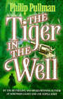 The Tiger in the Well by Philip Pullman (Paperback, 1999)