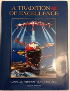 A-Tradition-of-Excellence-Canada-039-s-Airshow-Team-Heritage-Dan-Dempsey-2002-HC-DJ