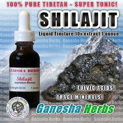 100% PURE TIBETAN SHILAJIT  EXTRACT 10X LIQUID TINCTURE  1OZ.  SUPER  TONIC!