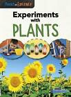 Experiments with Plants by Isabel Thomas (Paperback / softback, 2015)