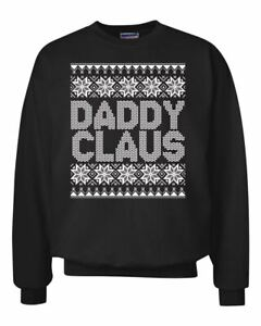 Daddy-Claus-Funny-White-Xmas-Ugly-Christmas-Sweater-Crewneck-Graphic-Sweatshirt
