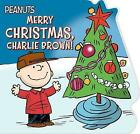 Merry Christmas, Charlie Brown! by Charles M Schulz (Board book, 2017)