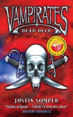 Dead Deep (Vampirates)-Justin Somper
