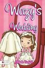 Weezy's Wedding by Michelle Barfield (Paperback / softback, 2014)