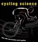 Cycling Science: How Rider and Machine Work Together by Max Glaskin (Hardback, 2012)
