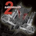 Sabretooth 2 * by Sabretooth (CD, Jan-2009, Sabretooth)