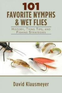 101-Favorite-Nymphs-and-Wet-Flies-History-Tying-Tips-and-Fishing-Strategi