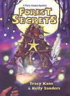 Forest Secrets: A Fairy Houses Mystery by Tracy Kane, Kelly Sanders (Hardback, 2009)