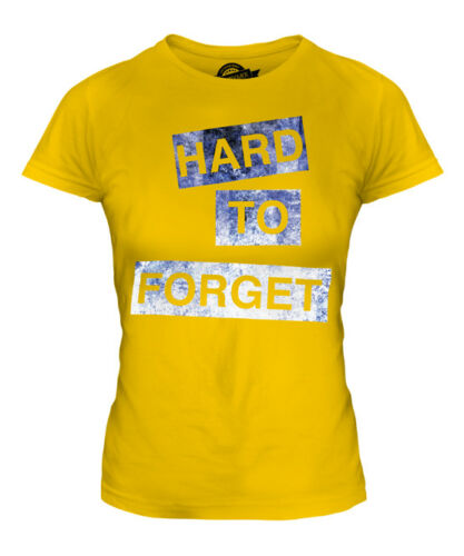 HARD TO FORGET LADIES FASHION SLOGAN T-SHIRT TOP SWAG HIPSTER SHORT SLEEVE