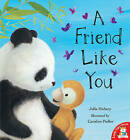 A Friend Like You by Julia Hubery (Paperback, 2010)
