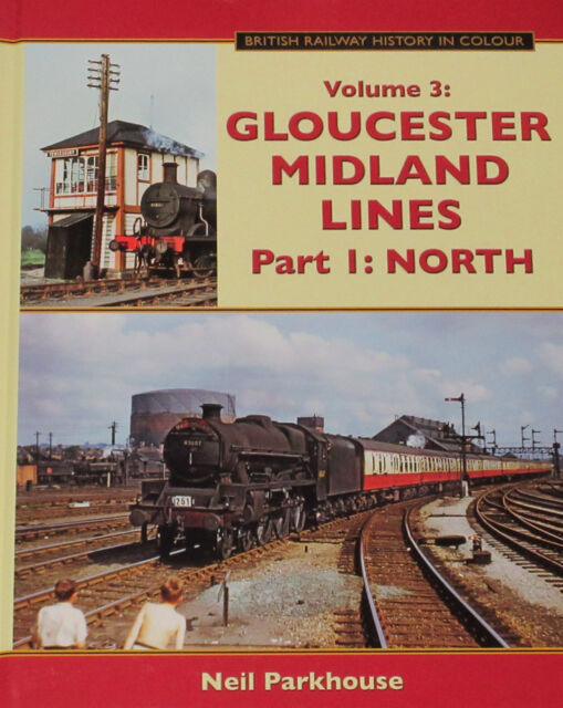 GLOUCESTER MIDLAND LINES Steam Rail Railway History NEW North Northern Routes
