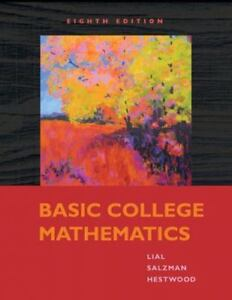 by Hestwood Lial L Basic Diana Mathematics College Developmental Mathematics xqZwTqz