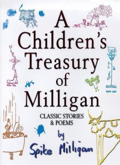 A Children's Treasury of Milligan : Classic Stories and Poems B .9781852278915
