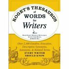 Roget's Thesaurus of Words for Writers: Over 2,300 Emotive, Evocative, Descriptive Synonyms, Antonyms, and Related Terms Every Writer Should Know by David Olsen (Paperback, 2014)