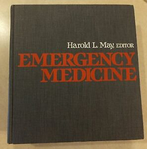 EMERGENCY-MEDICINE-1984-HC-EDITED-BY-HAROLD-MAY-WILEY-MEDICAL-PUBLICATION