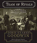 Team of Rivals: The Political Genius of Abraham Lincoln by Doris Kearns Goodwin (CD-Audio, 2005)