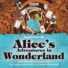 Alice's Adventures In Wonderland by Lewis Carroll (CD-Audio, 2006)