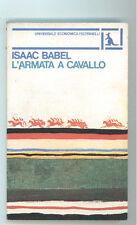 BABEL ISAAC L'ARMATA A CAVALLO FELTRINELLI 1983 UNIVERSALE ECONOMICA 497