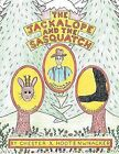 The Jackalope and the Sasquatch by Chester X. Hootenwhacker (Paperback, 2011)